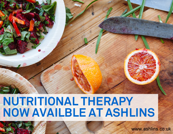 Nutritional Therapy now available at Ashlins