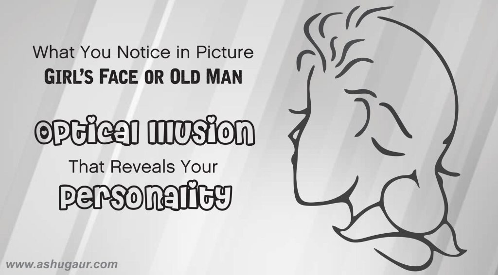 Optical Illusion that Reveals Your Personality
