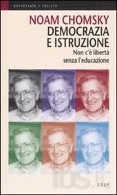 Democrazia ed istruzione – Noam Chomsky – Ed. Edup)