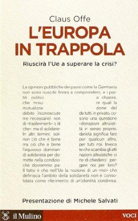 L'Europa in trappola - Claus Offe