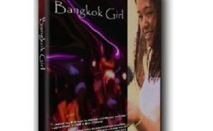 Bangkok Girl A Documentary about Thailand's Night Life (2005)