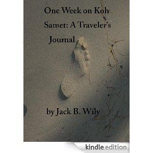 One Week on Koh Samet A traveler's Journal (Thailand Travel Kit)