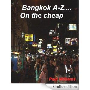 Bangkok A-Z on the cheap