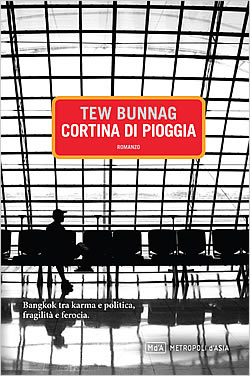 Curtain of Rain by Tew Bunnag Italian edition