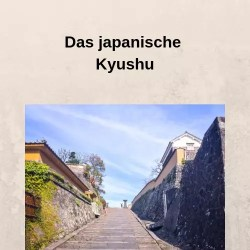 Das japanische Kyushu