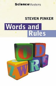 The Blank Slate by Steven Pinker, Words and Rules by Steven Pinker