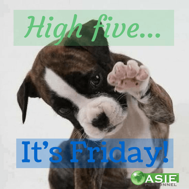Happy Friday HighFive  ASIE Personnel