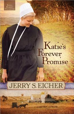 Katie's Forever Promise by Jerry S. Eicher|Fiction