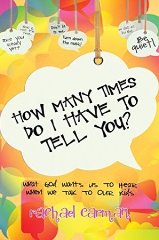 Review: How Many Times Do I Have to Tell You? by Rachael Carman