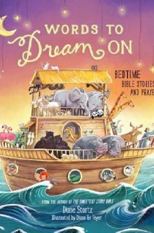 Words to Dream on: Bedtime Bible Stories and Prayers|Book Review