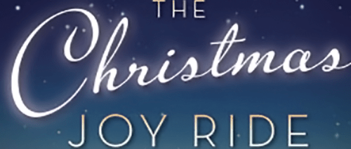 The Christmas Joy Ride Melody Carlson