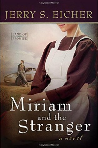 Miriam and the Stranger by Jerry Eicher|Book Review