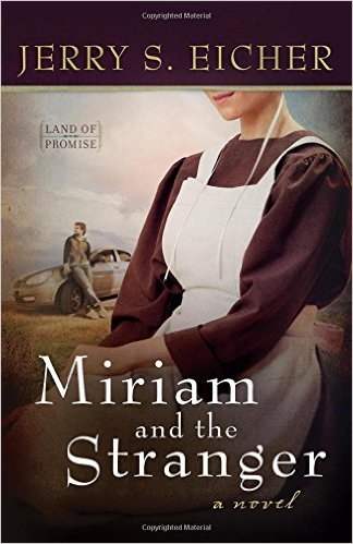 Miriam and the Stranger by Jerry Eicher Fiction