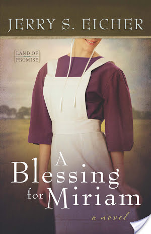 A Blessing for Miriam by Jerry Eicher|Fiction
