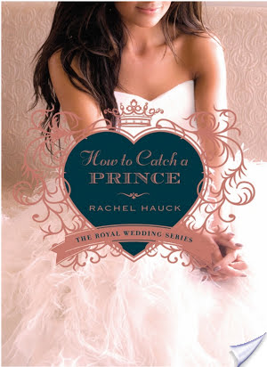 How to Catch a Prince by Rachel Hauck|Fiction