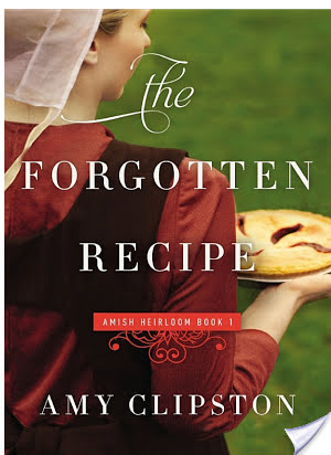 The Forgotten Recipe by Amy Clipston Fiction
