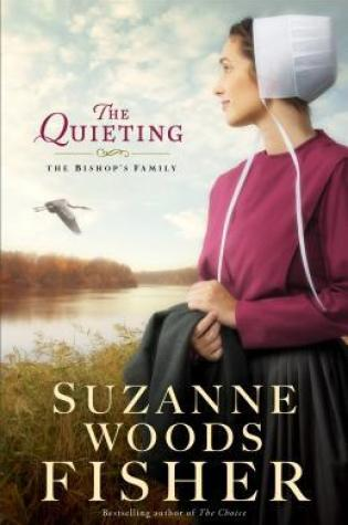 The Quieting by Suzanne Woods Fisher|Book Review