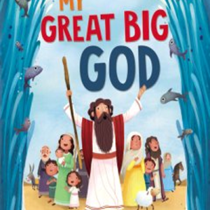 My Great Big God