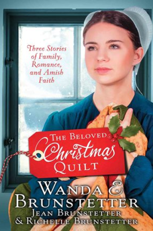 The Beloved Christmas Quilt: Three Stories of Family, Romance, and Amish Faith|Book Review