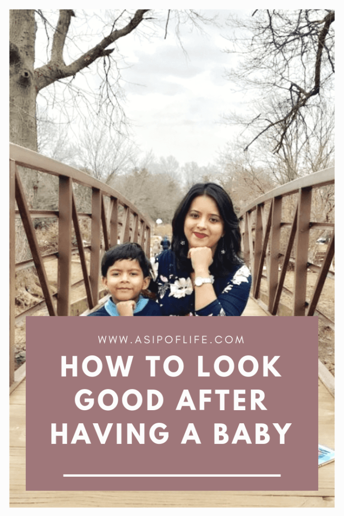 how to look good after having a baby