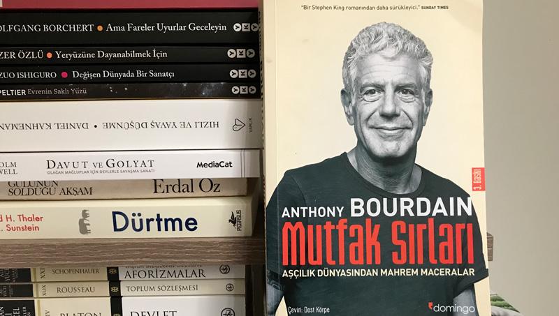 Anthony Bourdain - Mutfak Sırları