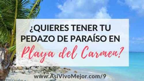 invertir en bienes raíces en Playa del Carmen