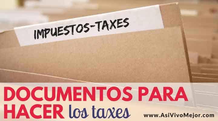Documentos que necesitas para hacer los taxes