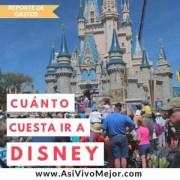 ¿Cuánto cuesta ir a Disney World?