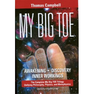 Thomas Campbell's Book My Big TOE