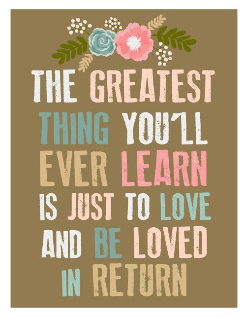 Thing Loved You Be Learn Love Return Greatest Ever Ll And