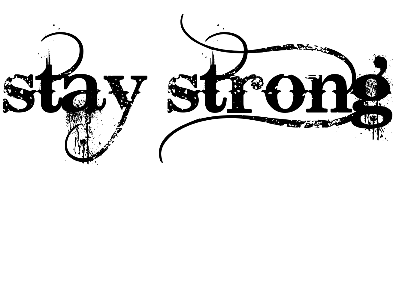 15 Latest Stay Strong Tattoo Designs