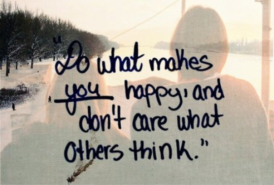 Dont try to make others happy