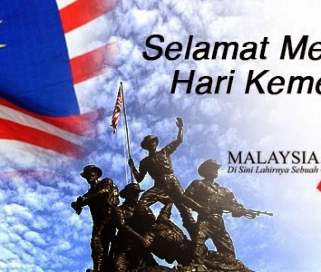 Selamat Menyambut Hari Kemerdekaan Happy Independence Day Malaysia