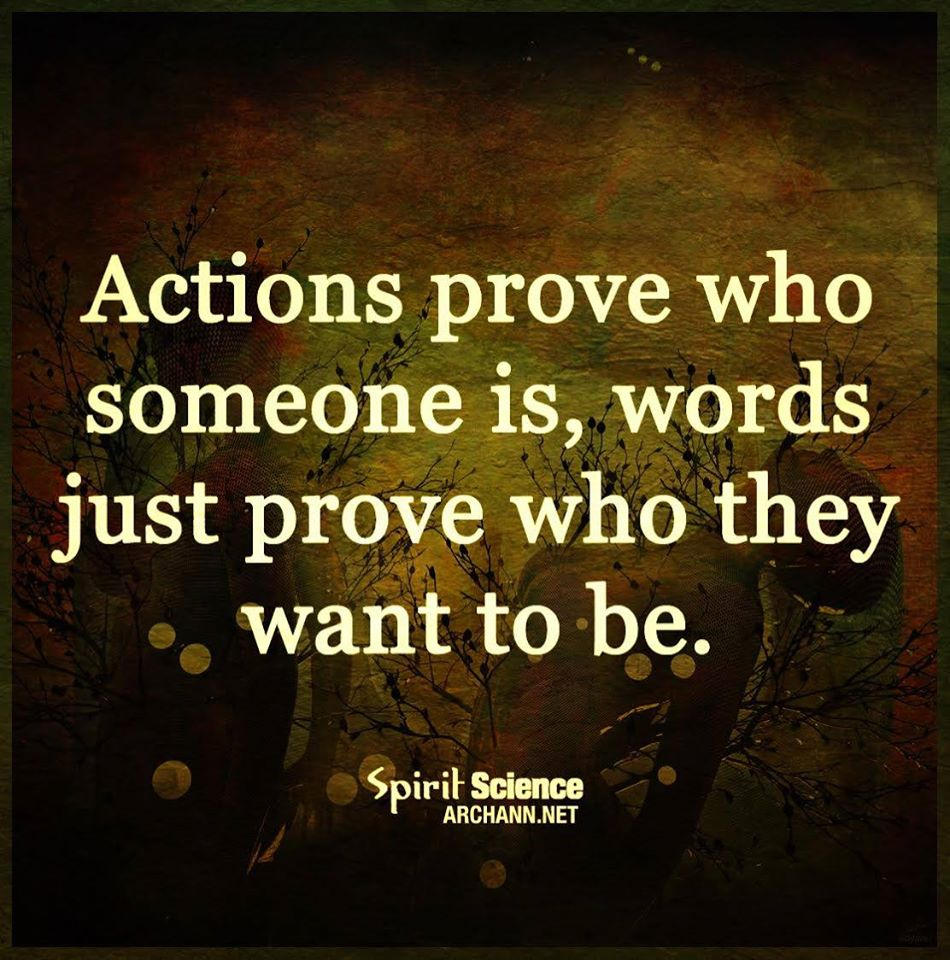 Words Trust Actions Not Quotes