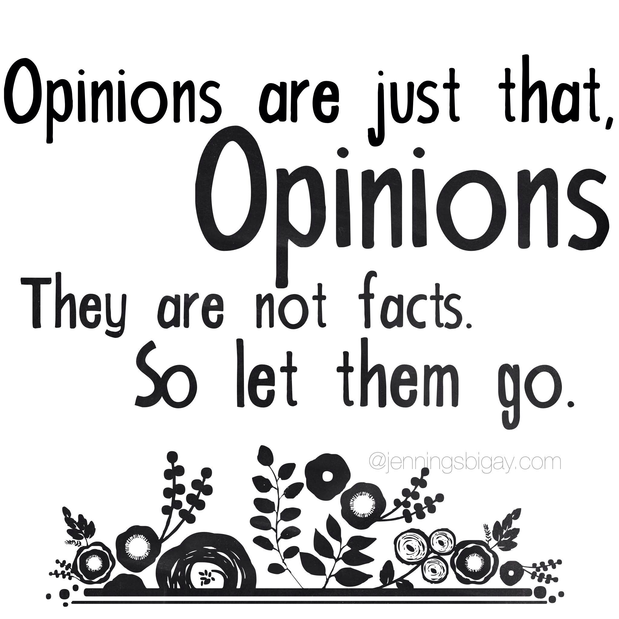 62 Top Opinion Quotes & Sayings