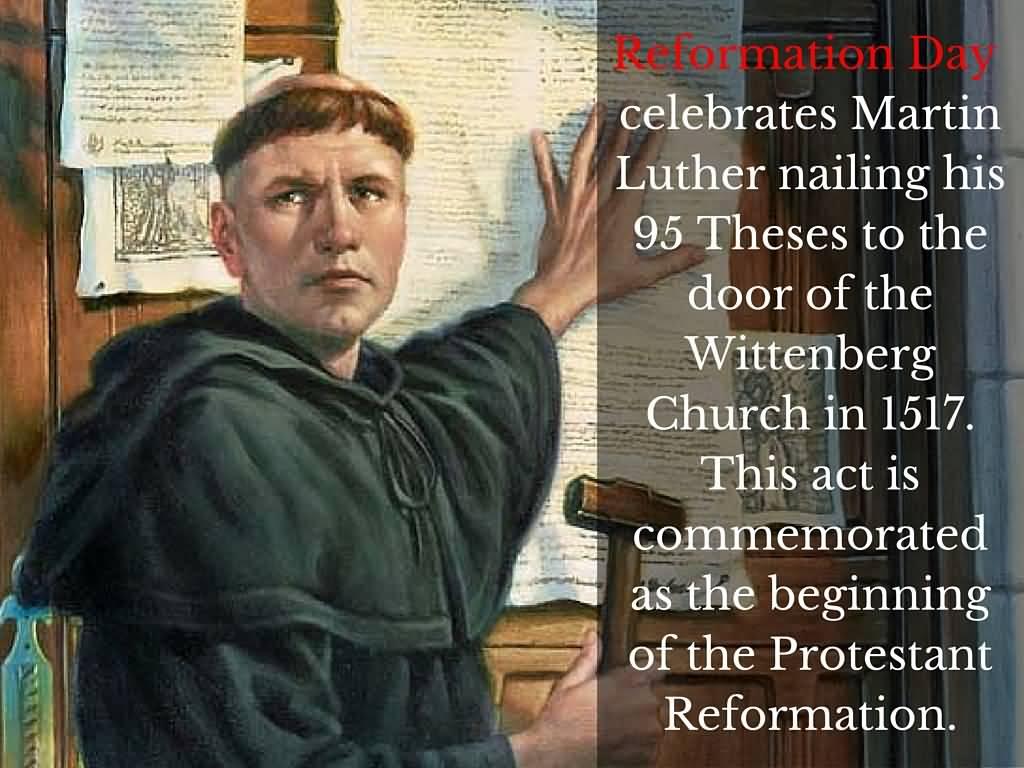 Happy Reformation Day October 31