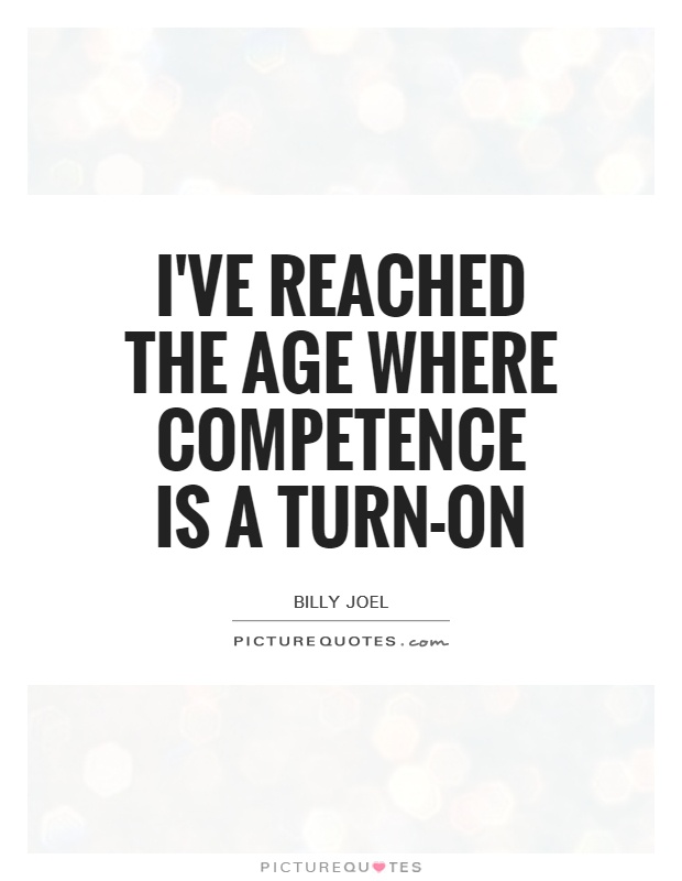 60 Best Competence Quotes And Sayings
