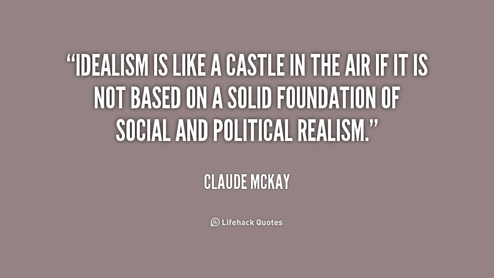 63 Most Beautiful Idealism Quotes And Sayings