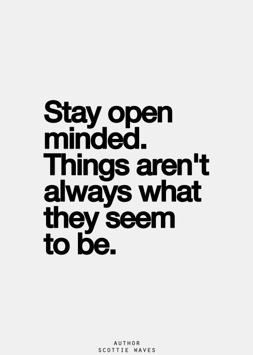 63 Best Open Mindedness Quotes And Sayings