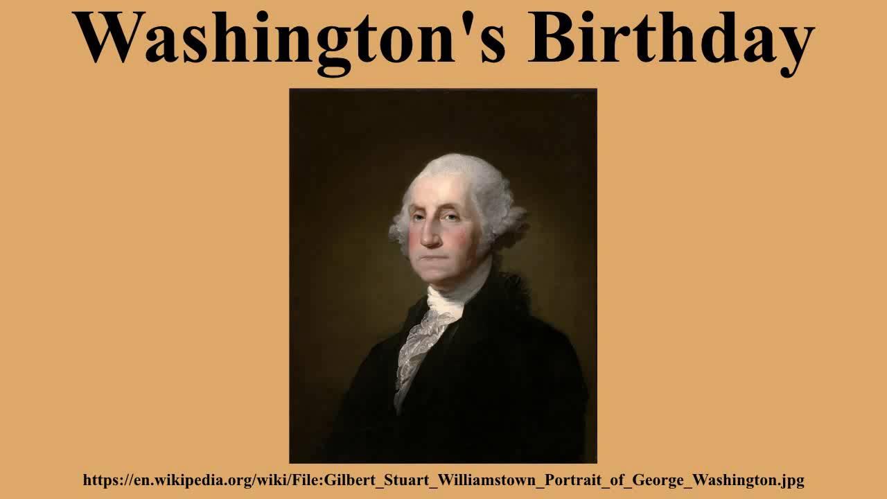 15 Best George Washington S Birthday Wish Pictures