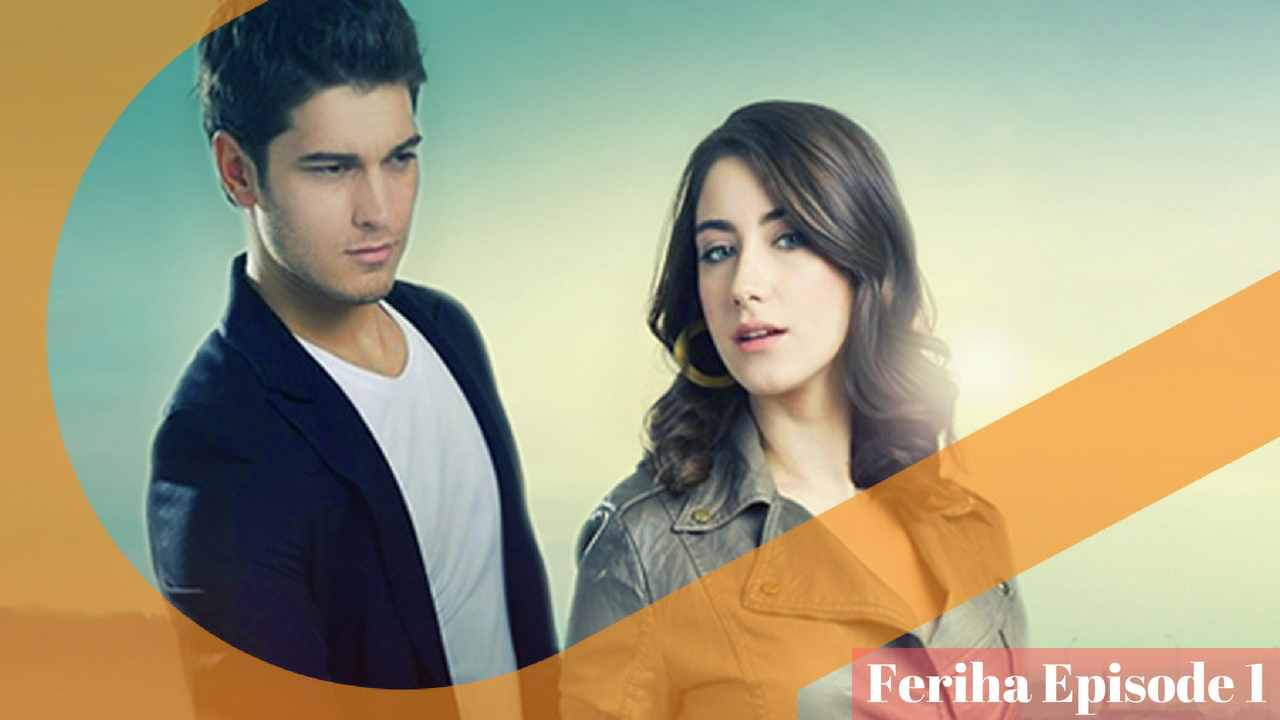 Feriha Episode 2 in Hindi/Urdu