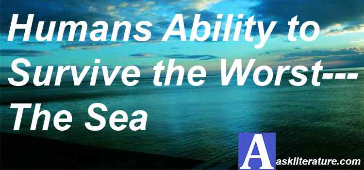 Humans Ability to Survive the Worst—The Sea