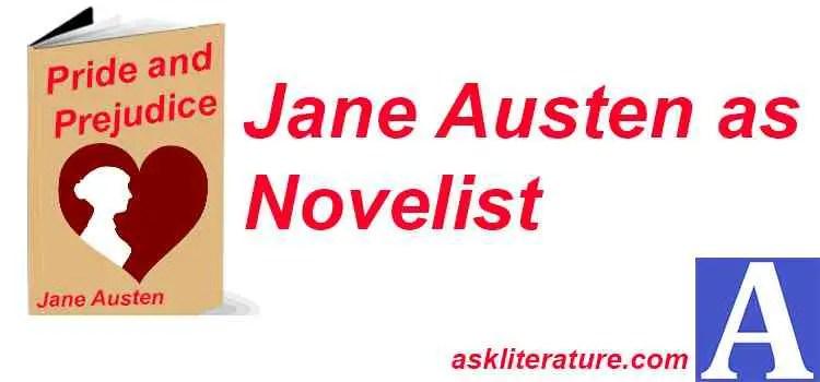 Jane Austen's Position as a Novelist in Modern Times
