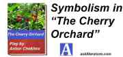 """Symbolism in """"The Cherry Orchard"""""""