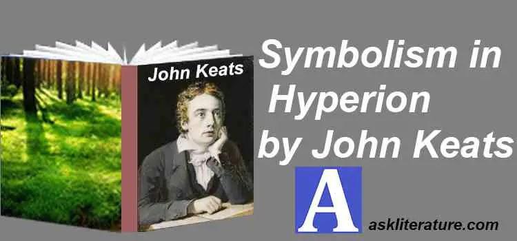 """Symbolism in """"Hyperion"""" by John Keats"""