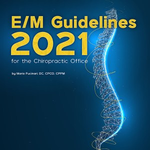 E/M Guidelines 2021 for the Chiropractic Office by Dr. Mario Fucinari