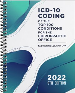 ICD-10 Coding of the Top 100 Conditions for the Chiropractic Office 2022