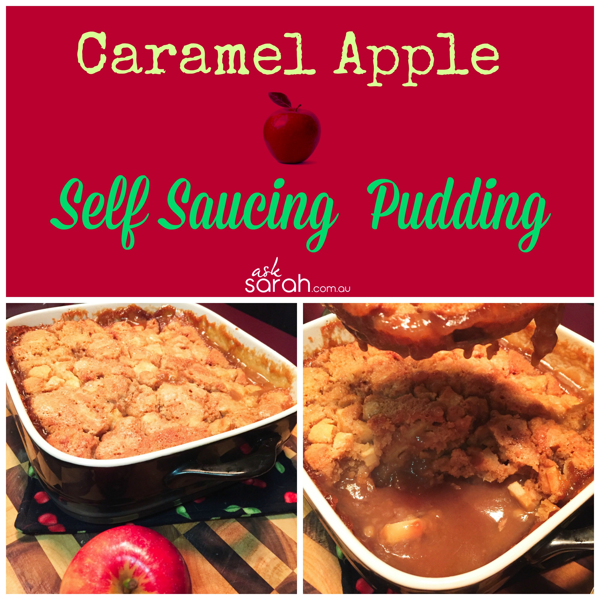 Recipe: Caramel Apple Self Saucing Pudding {So Easy And