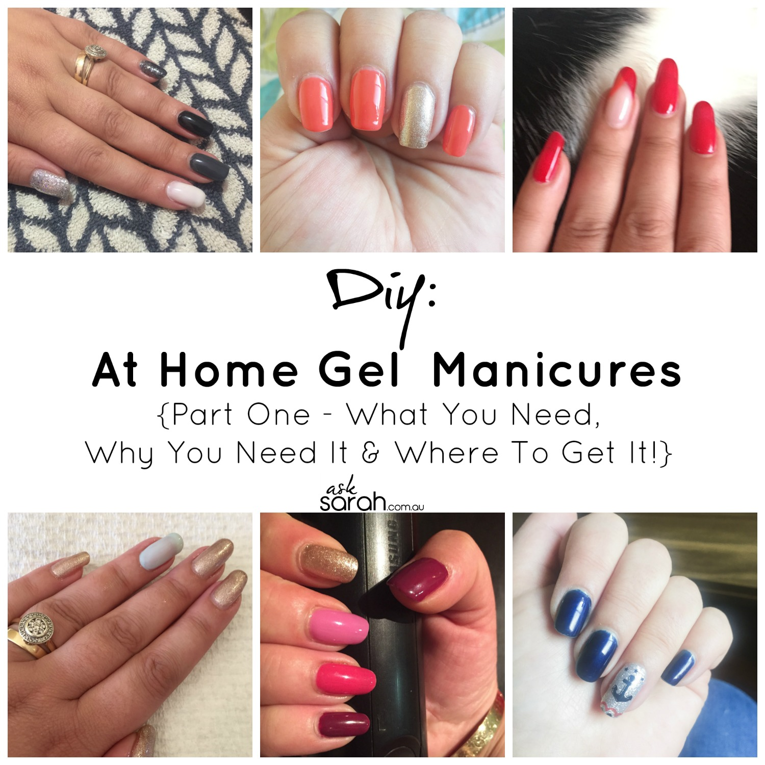 DIY: At Home Gel Manicures {Part One - What You Need, Why You Need It & Where To Get It!}