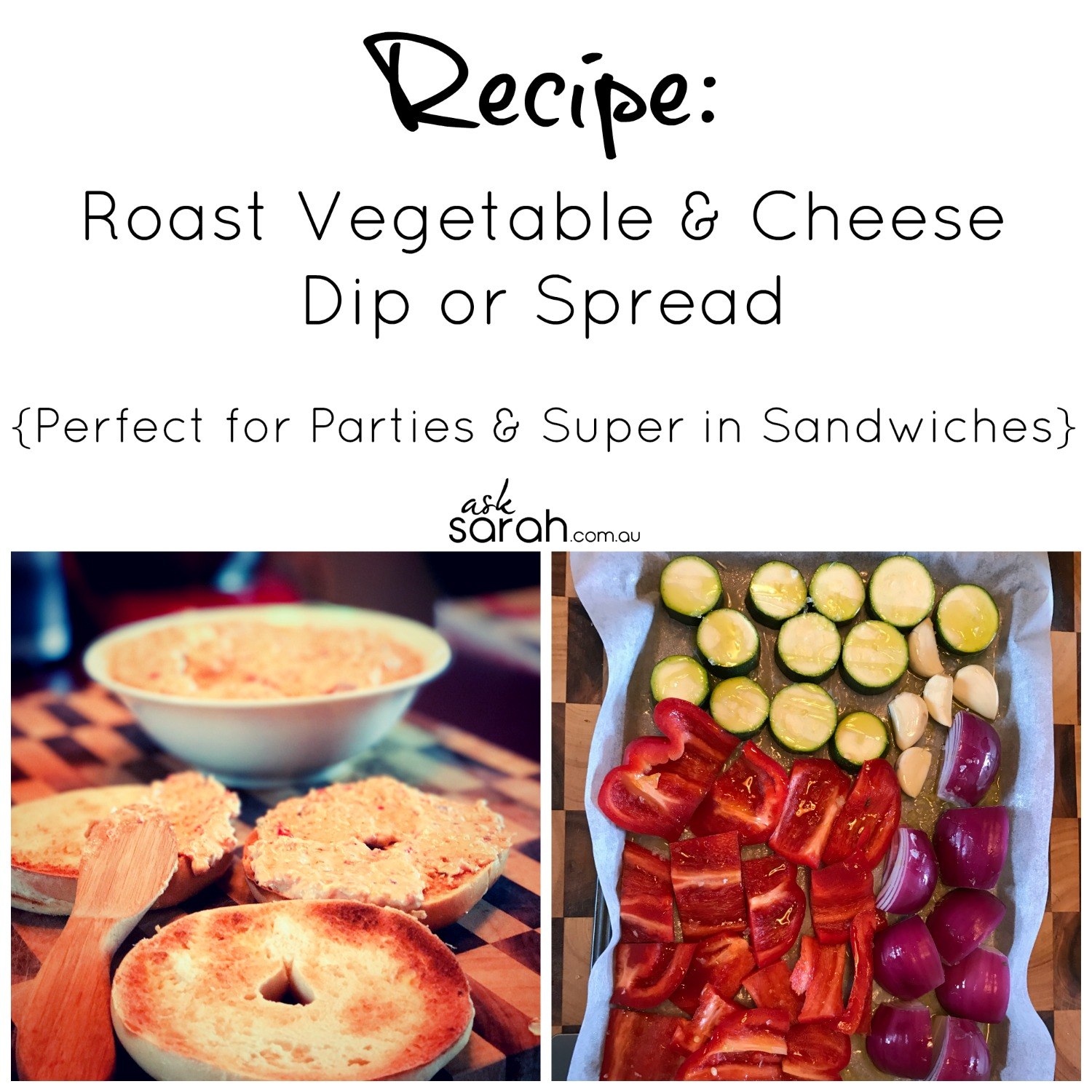 Recipe: Roast Vegetable & Cheese Dip or Spread {Perfect for Parties & Super in Sandwiches}